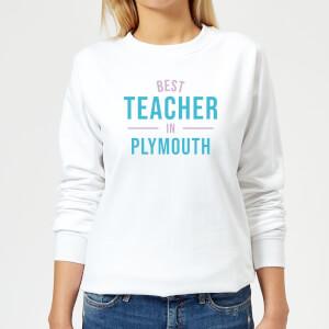 Best Teacher In Plymouth Women's Sweatshirt - White