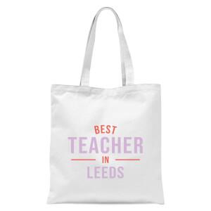 Best Teacher In Leeds Tote Bag - White