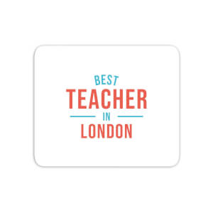 Best Teacher In London Mouse Mat