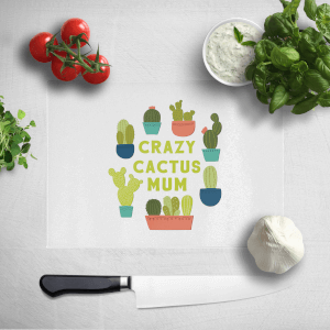 Crazy Cactus Mum Chopping Board