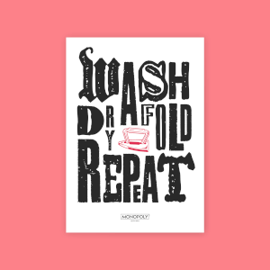 Monopoly Wash Dry Fold Repeat Art Print