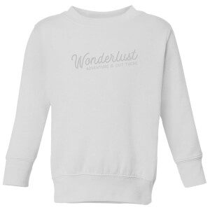 Wonderlust Adventure Is Out There Text Kids' Sweatshirt - White
