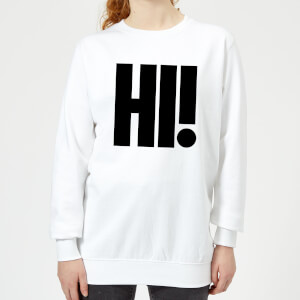 Hi! Women's Sweatshirt - White