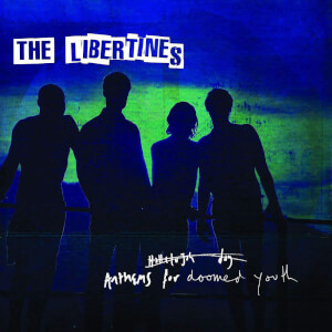The Libertines - Anthems For Doomed Youth LP