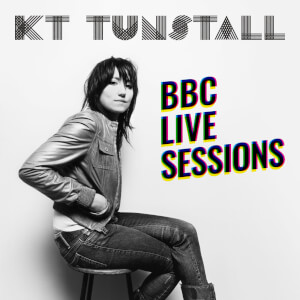 KT Tunstall - BBC Live Sessions EP