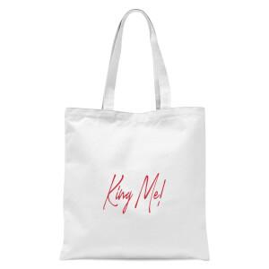 King Me! Cursive Text Tote Bag - White