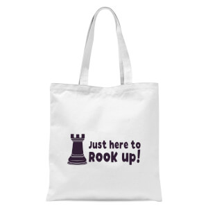 Just Here To Rook Up! Tote Bag - White