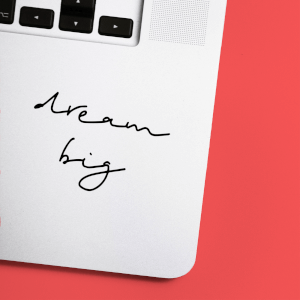 Dream Big Laptop Sticker