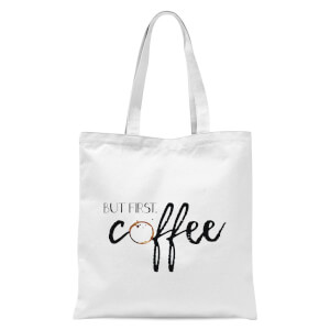 But First Coffee Tote Bag - White