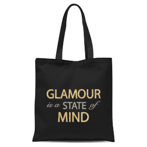 Glamour Is A State Of Mind Tote Bag - Black