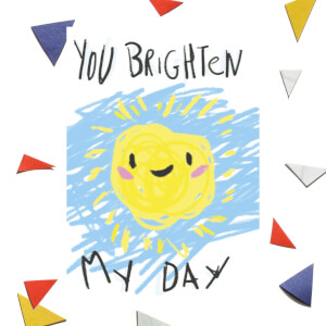 You Brighten My Day Greetings Card