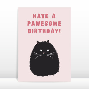 Have A Pawesome Birthday! Greetings Card