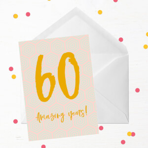 60 Amazing Years! Greetings Card