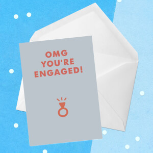OMG You're Engaged! Greetings Card