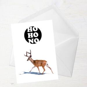 Ho Ho No Deer Greetings Card