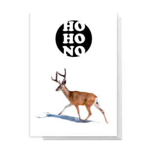 Ho Ho No Deer Greetings Card