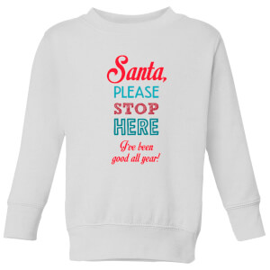 Stop here santa Kids' Sweatshirt - White