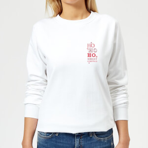 Ho Ho Ho Women's Sweatshirt - White