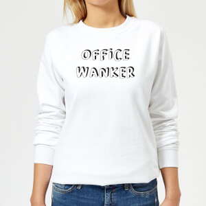 Office Wanker Women's Sweatshirt - White