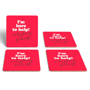 I'm Here To Help! Coaster Set