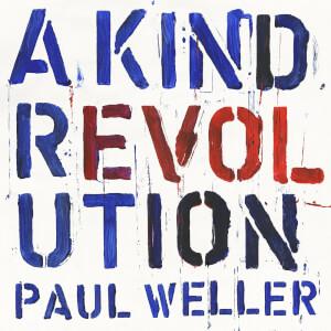 Paul Weller - A Kind Revolution LP