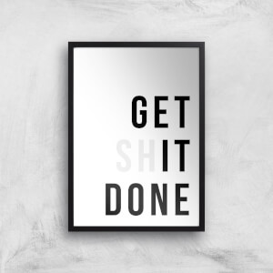 Get It Done Giclée Art Print