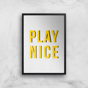 Play Nice Giclée Art Print