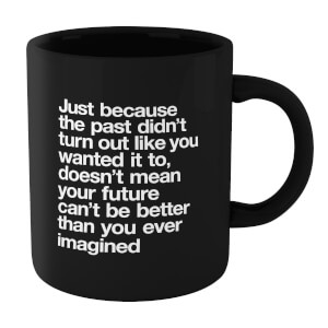 The Motivated Type Just Because Mug - Black