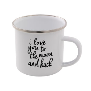 The Motivated Type I Love You To The Moon And Back Enamel Mug