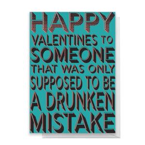 Drunken Mistake Greetings Card