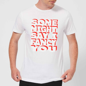 Some Might Say I Fancy You Men's T-Shirt - White