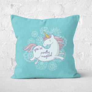 You Are Pretty Magical Unicorn Square Cushion