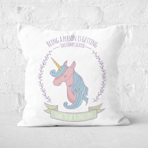 Time To Be A Unicorn Square Cushion