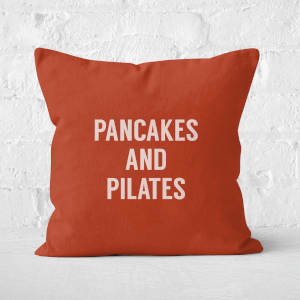 Pancakes And Pilates Square Cushion
