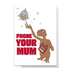E.T. Phone Your Mum Greetings Card