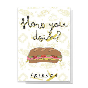 Friends How You Doin? Greetings Card