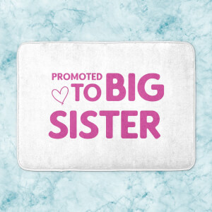 Promoted To Big Sister Bath Mat