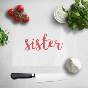 Sister Chopping Board