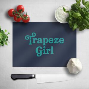 Trapeze Girl Chopping Board