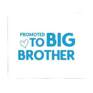 Promoted To Big Brother Fleece Blanket