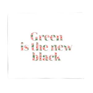 Green Is The New Black Fleece Blanket
