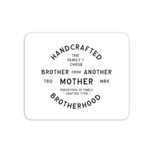 Brother From Another Mother Mouse Mat