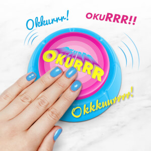 Okurrr Sound Button