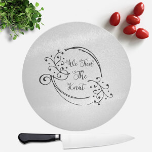 We Tied The Knot Round Chopping Board