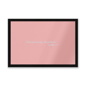 Interrupt Anxiety With Gratitude Entrance Mat