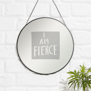 I Am Fierce Engraved Mirror