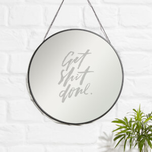 Get Shit Done Engraved Mirror