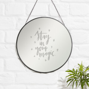 Stay In Your Magic Engraved Mirror