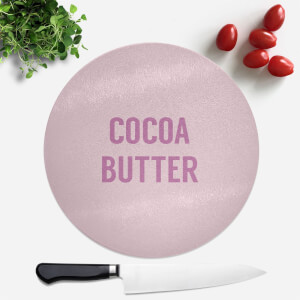 Cocoa Butter Round Chopping Board