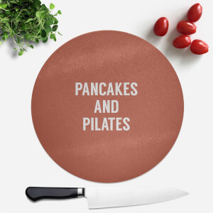 Pancakes And Pilates Round Chopping Board